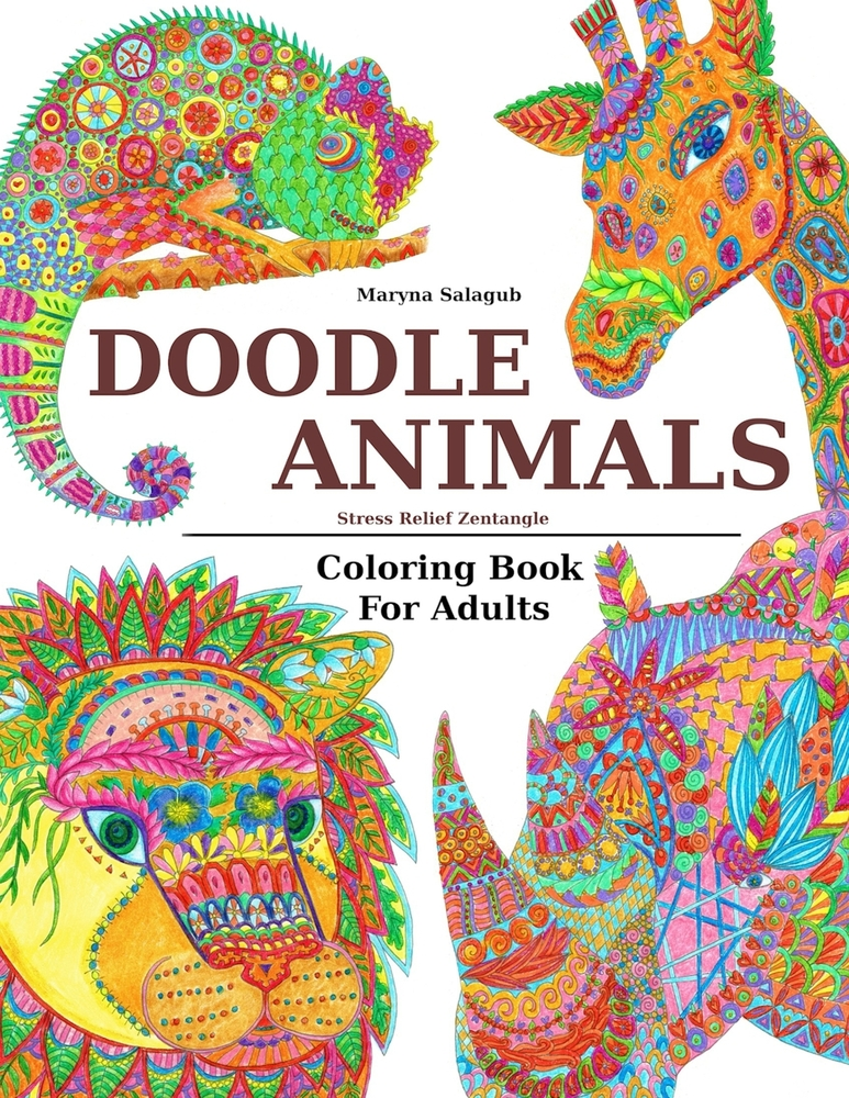 - Doodle Animals Stress Relief Zentangle Coloring Book For Adults