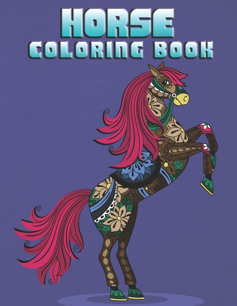 - Horse Coloring Book: The Amazing World Of Horses Adult Coloring Book. Size  Large 8.5