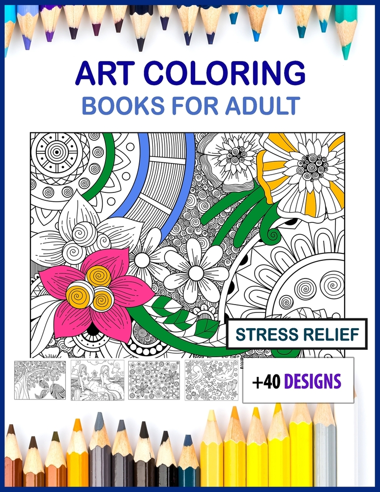 Art Coloring Books For Adults Large Print: Art Coloring Books For Adults  Large 8.5x11 Size