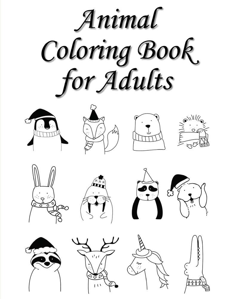 Animal Coloring Book For Adults: A Funny Coloring Pages For Animal Lovers  For Stress Relief & Relaxation