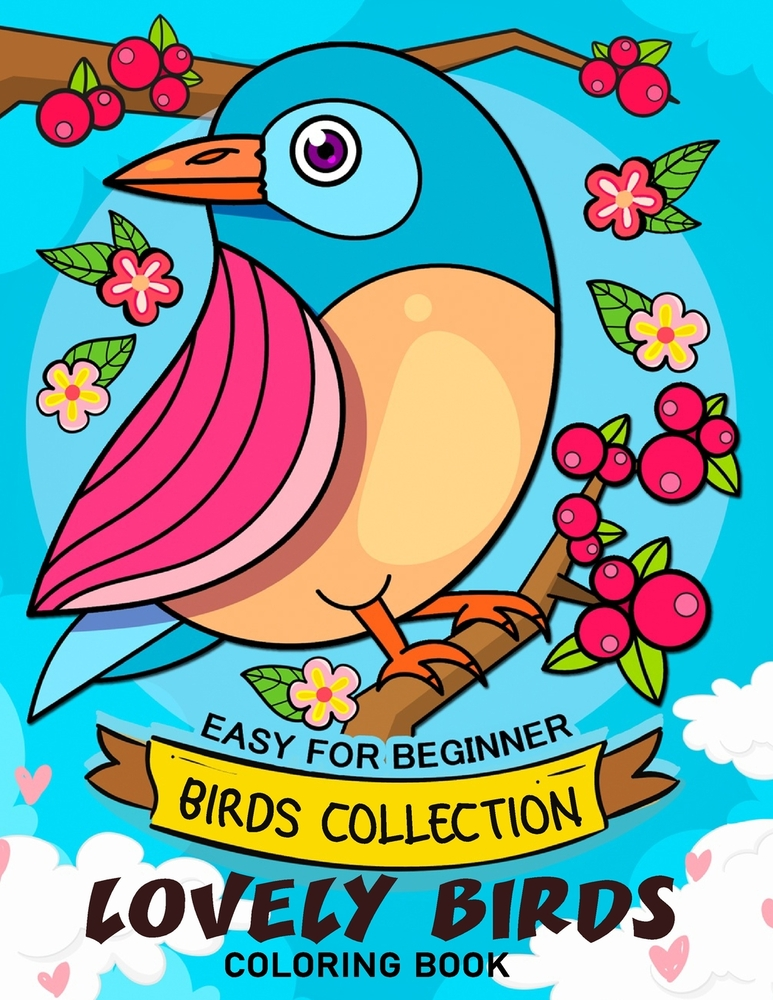 Lovely Bird Coloring Book: Adorable Animals Adults Coloring Book Stress  Relieving Designs Patterns