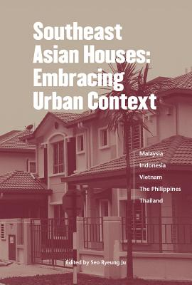 Southeast Asian Houses Expanding Tradition