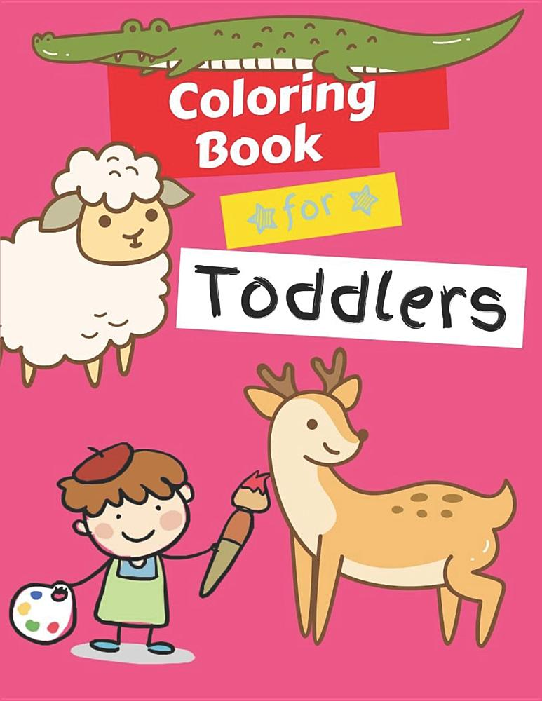 - Coloring Books For Toddlers: Animals Coloring Book Kids Activity Book -  Children Activity Books For Kids Ages 2-4, 4-8