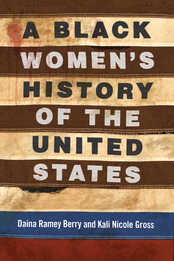 A Black Women's History of the U