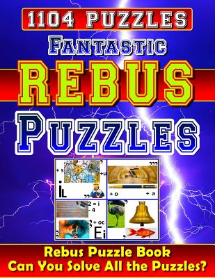 Fantastic Rebus Puzzles Rebus Puzzle Books Can You Solve All The Rebus Puzzles Plexers Really