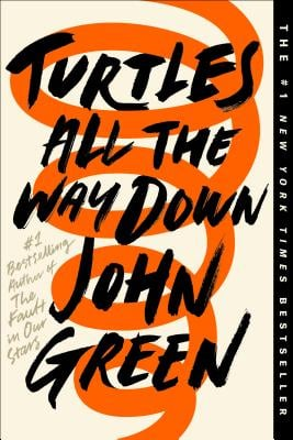 """Cover of """"Turtles All the Way Down"""" by John Green"""